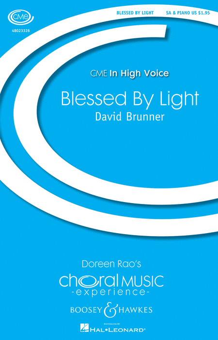Blessed By Light : SA : David L. Brunner : Sheet Music : 48023326 : 888680033262