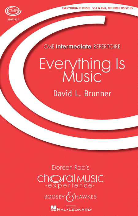 Everything Is Music : SSA : David Brunner : David Brunner : Sheet Music : 48023332 : 888680033347