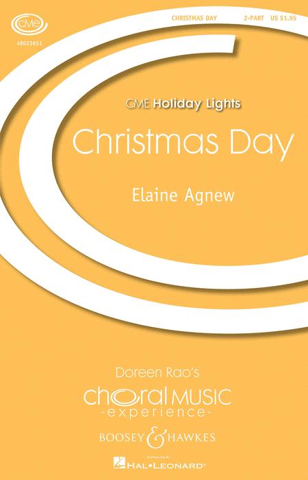 Christmas Day : Unison : Elaine Agnew : Elaine Agnew : Sheet Music : 48023651 : 888680091286
