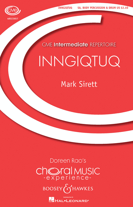 inngiqtuq (She Sings) : SA : Mark Sirett : Sheet Music : 48023657 : 888680091347