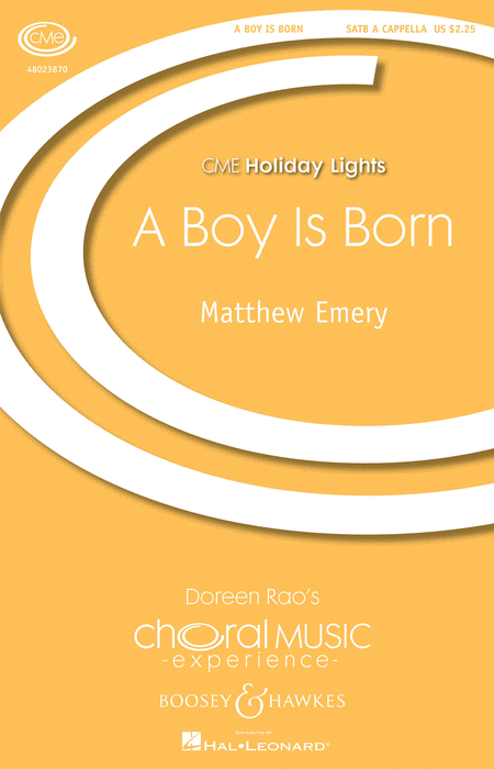 Boy Is Born, A : SATB : Matthew Emery : Matthew Emery : Sheet Music : 48023870 : 888680637651