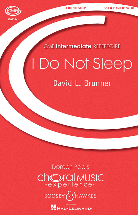 I Do Not Sleep : SSA : David L. Brunner : David L. Brunner : Sheet Music : 48023941 : 888680651695