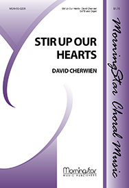 Stir Up Our Hearts : SATB : David Cherwien : David Cherwien : Sheet Music : 50-0206