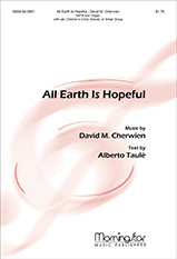 All Earth Is Hopeful : SATB : David Cherwien : David Cherwien : Sheet Music : 50-0951