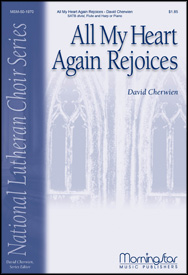 All My Heart Again Rejoices : SATB divisi : David Cherwien : David Cherwien : Sheet Music : 50-1970