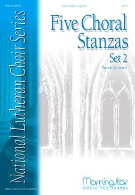 Five Choral Stanzas, Set 2 : SATB : David Cherwien : David Cherwien : Sheet Music : 50-6060