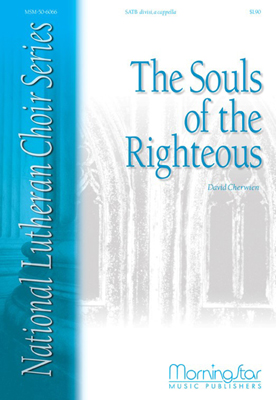 The Souls of the Righteous : SATB : David Cherwien : David Cherwien : Sheet Music : 50-6066