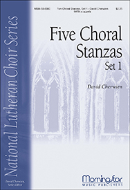 Five Choral Stanzas, Set 1 : SATB : David Cherwien : David Cherwien : Sheet Music : 50-6506