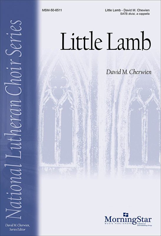Little Lamb : SATB divisi : David Cherwien : David Cherwien : Sheet Music : 50-6511