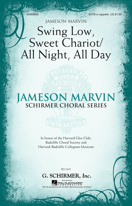 Swing Low, Sweet Chariot/All Night, All Day : SATB : Jameson Marvin : Harvard Glee Club : Sheet Music : 50489859 : 884088408251 : 1423482689