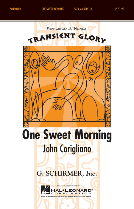 One Sweet Morning : SSAA : John Corigliano : John Corigliano : Sheet Music : 50490189 : 884088510916 : 1423495489