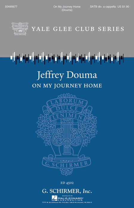 On My Journey Home : SATB divisi : Jeffrey Douma : Sheet Music : 50490677 : 884088638337 : 1458422550