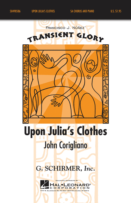 Upon Julia's Clothes : 2-Part : John Corigiano : John Corigiano : Sheet Music : 50498586 : 884088860004 : 147687168X