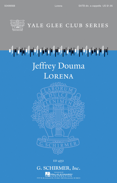 Lorena : SATB : Jeffrey Douma : Sheet Music : 50499568 : 884088987909 : 1480371181