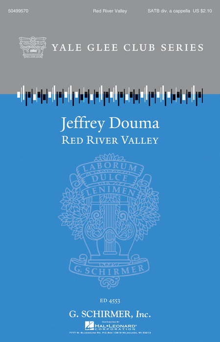 Red River Valley : SATB divisi : Jeffrey Douma : Sheet Music : 50499570 : 884088987923 : 1480371203