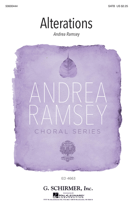Alterations : SATB : Andrea Ramsey : Andrea Ramsey : Sheet Music : 50600444 : 888680099695 : 1495052826