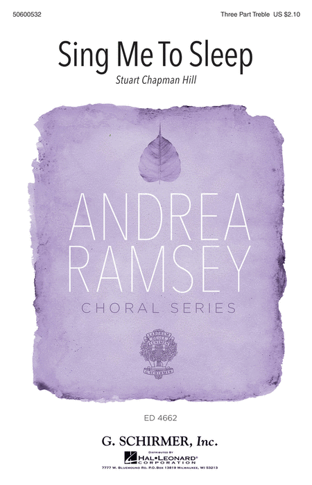 Sing Me to Sleep : SSA : Andrea Ramsey : Sheet Music : 50600532 : 888680614218 : 149506168X