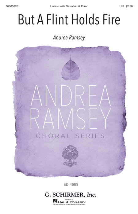 But a Flint Holds Fire : SA : Andrea Ramsey : Andrea Ramsey : Sheet Music : 50600826 : 888680665418 : 1495088170