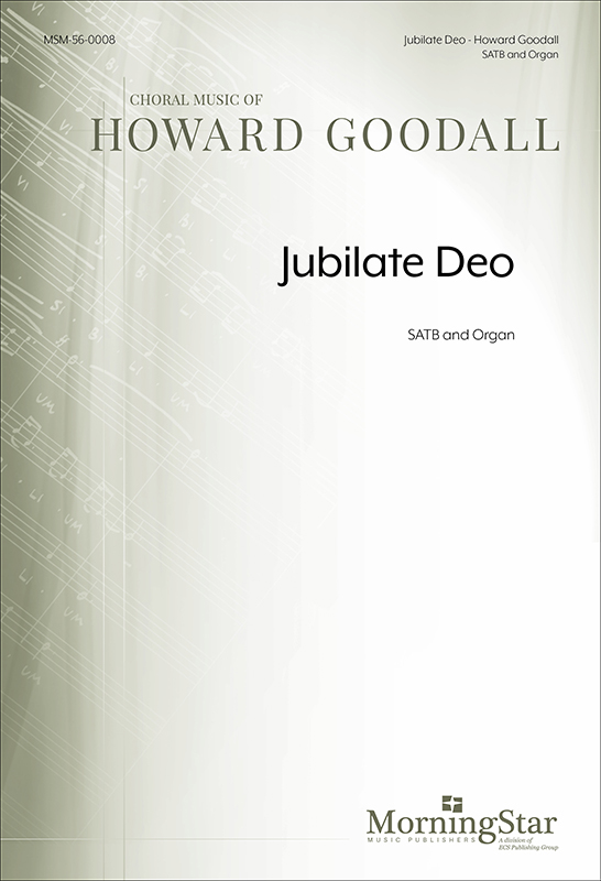 Jubilate Deo : SATB : Howard Goodall : Howard Goodall : Sheet Music : 56-0008