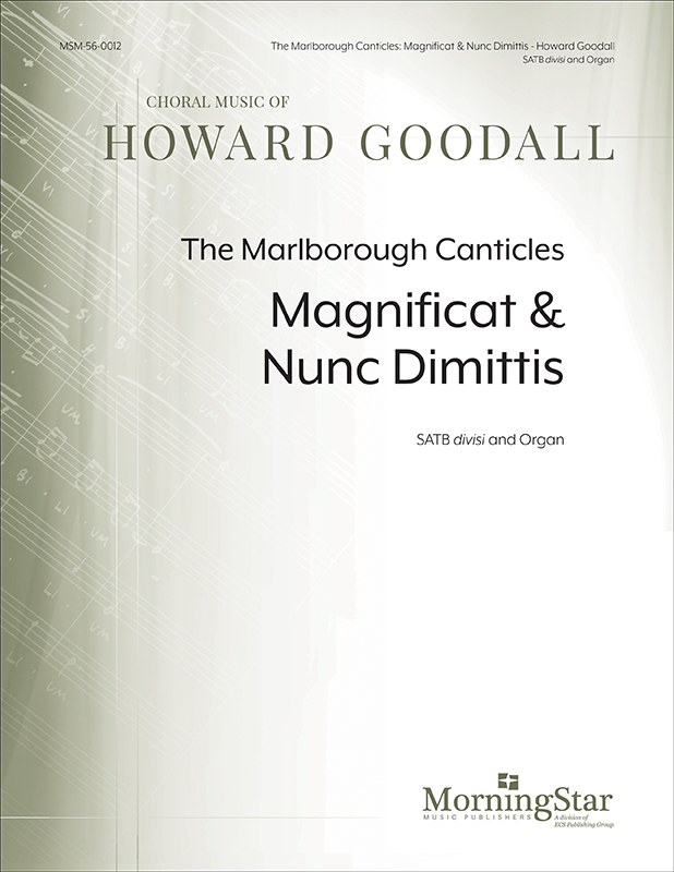 The Marlborough Canticles: Magnificat & Nunc Dimittis : SATB divisi : Howard Goodall : Howard Goodall : Sheet Music : 56-0012