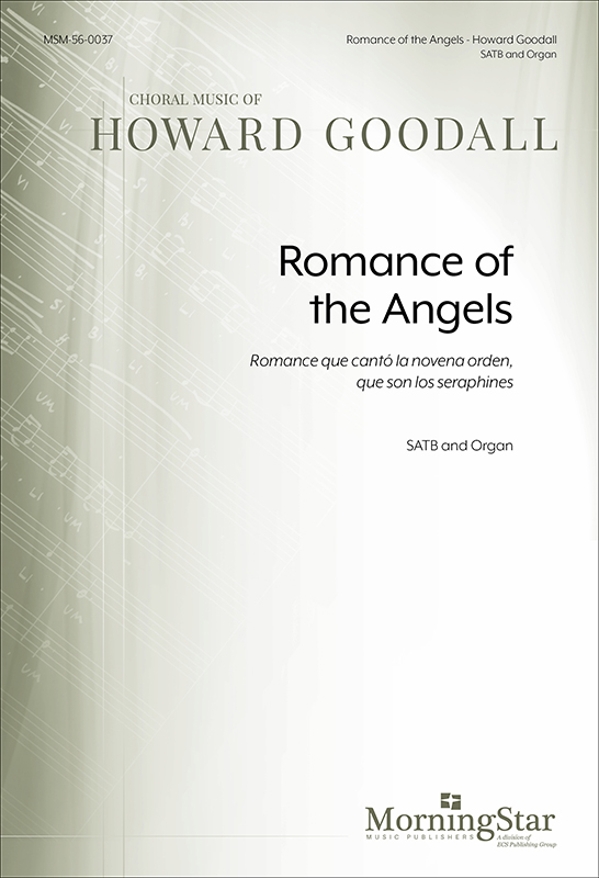 Romance of the Angels : SATB : Howard Goodall : Howard Goodall : BBC Singers : Sheet Music : 56-0037