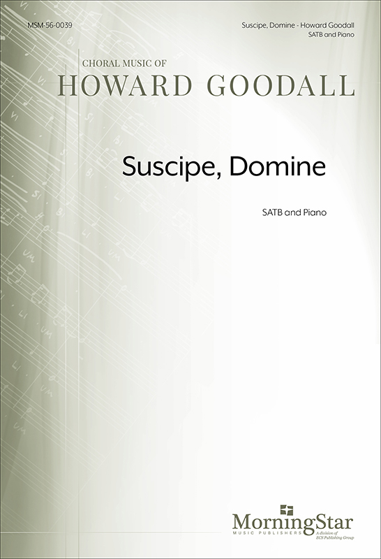 Suscipe, Domine : SATB : Howard Goodall : Howard Goodall : Sheet Music : 56-0039