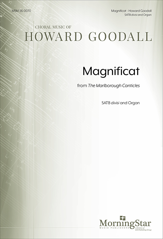 Magnificat from The Marlborough Canticles : SATB divisi : Howard Goodall : Howard Goodall : Sheet Music : 56-0070