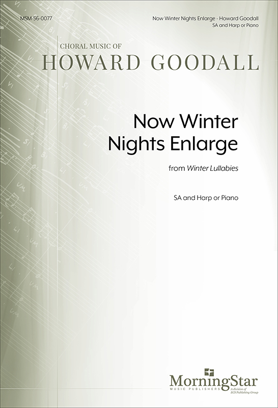 Now Winter Nights Enlarge from Winter Lullabies (Choral Score) : SA : Howard Goodall : Howard Goodall : Sheet Music : 56-0077