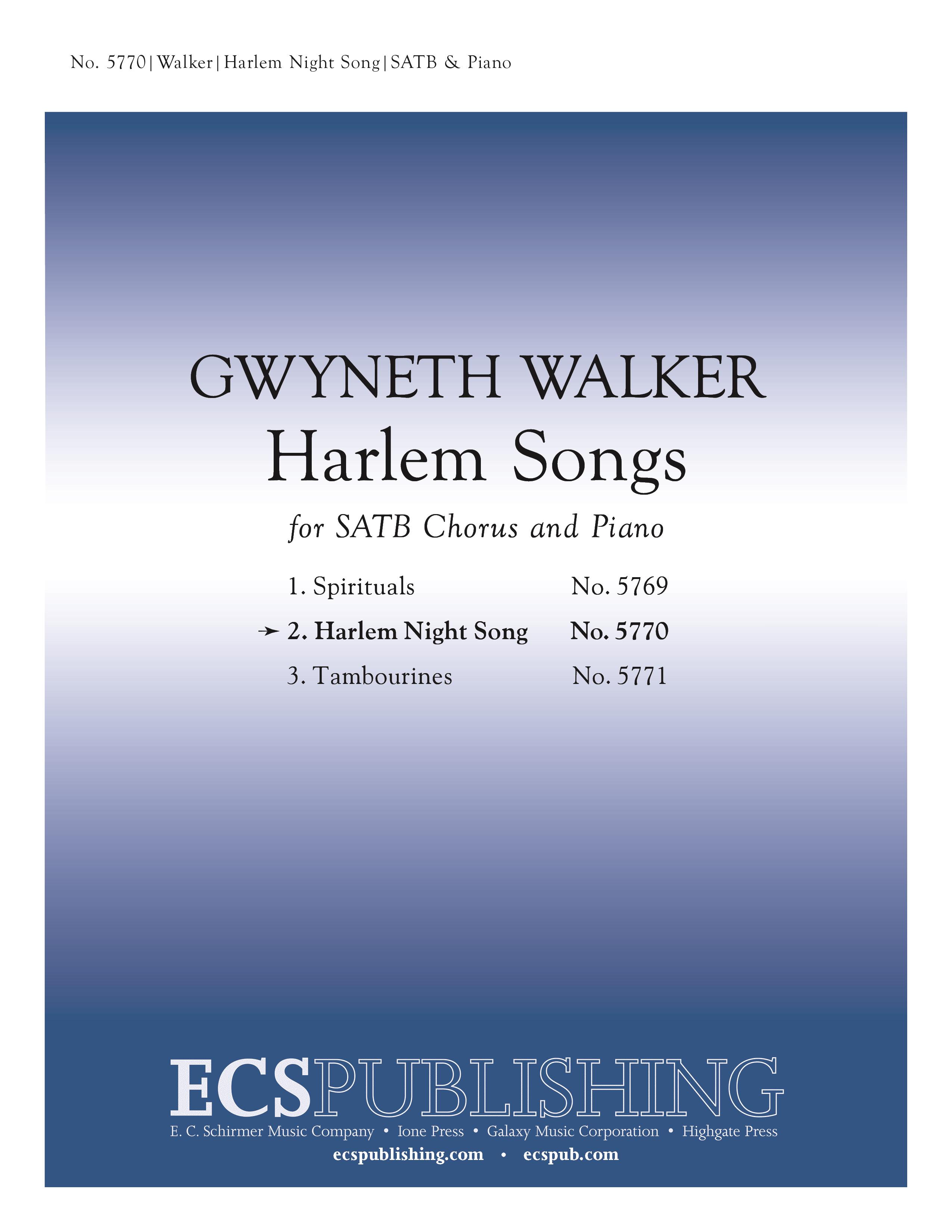 Harlem Songs: 2. Harlem Night Song : SATB : Gwyneth Walker : Gwyneth Walker : Sheet Music : 5770