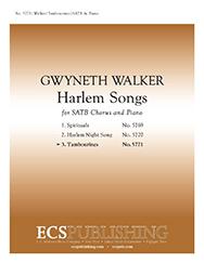 Harlem Songs: 3. Tambourines : SATB : Gwyneth Walker : Gwyneth Walker : Sheet Music : 5771