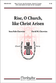 Rise, O Church, like Christ Arisen : SATB : David Cherwien : David Cherwien : Sheet Music : 60-4030