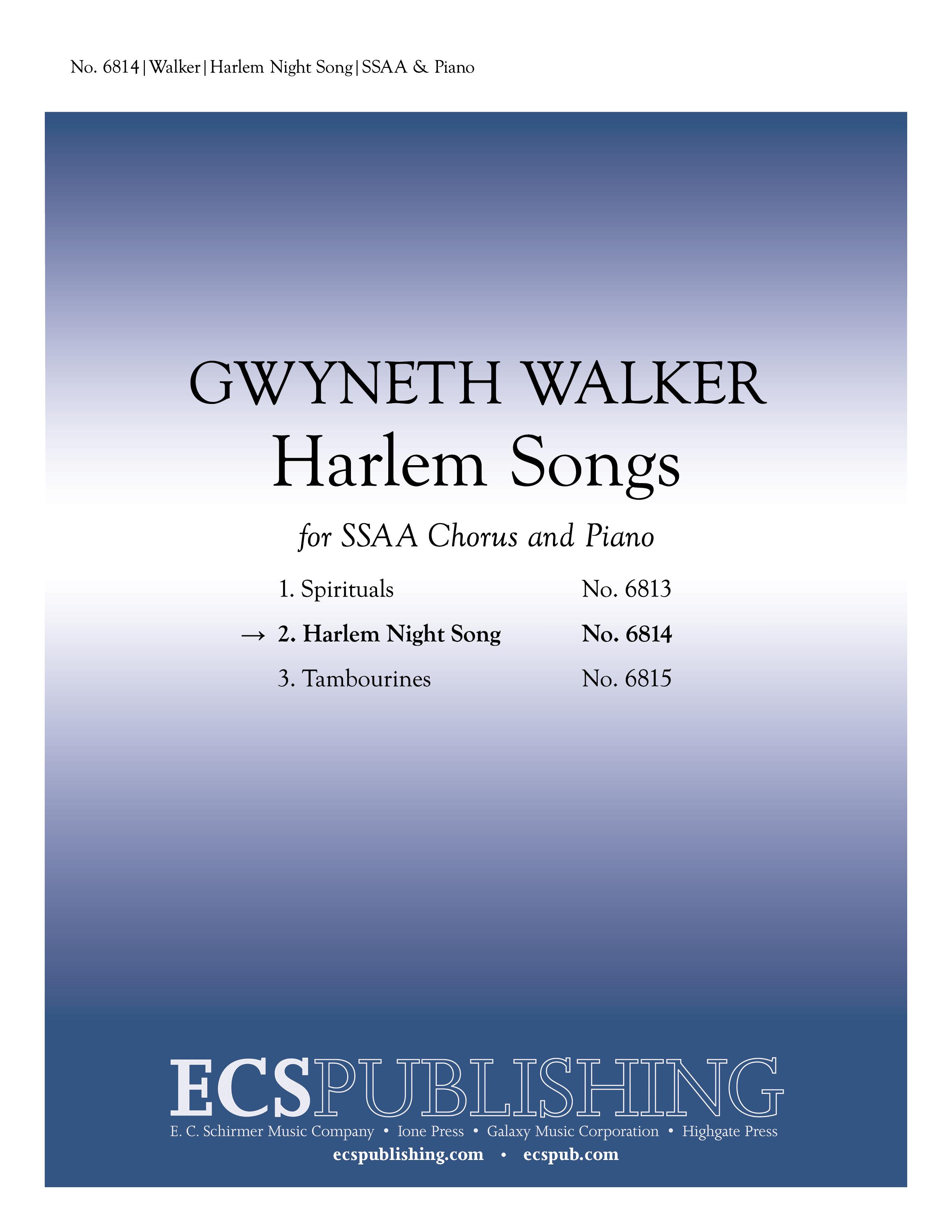 Harlem Songs: 2 Harlem Night Song : SSAA : Gwyneth Walker : Gwyneth Walker : Sheet Music : 6814