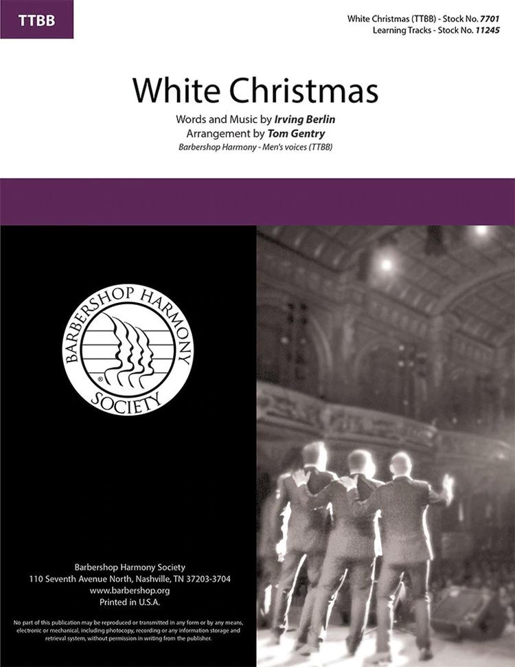 White Christmas : TTBB : Tom Gentry : Irving Berlin : Sheet Music : 7701