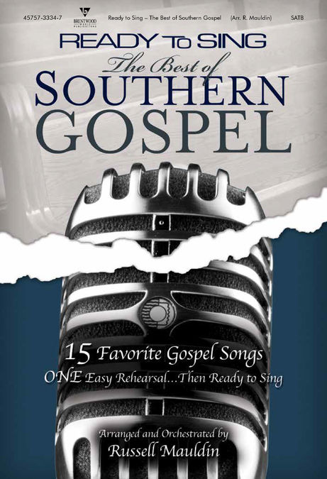 Russell Mauldin : Ready To Sing - Best Of Southern Gospel : SATB : Songbook : 645757333478 : 645757333478