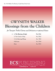 Blessings from the Children: 1. The Blessing of Light : SA : Gwyneth Walker : Gwyneth Walker : Sheet Music : 7761