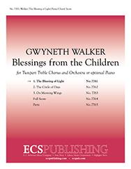 Blessings from the Children: 1. The Blessing of Light : SA : Gwyneth Walker : Gwyneth Walker : Sheet Music : 7761