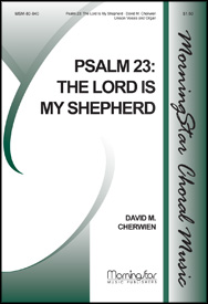 Psalm 23: The Lord Is My Shepherd : Unison : David Cherwien : David Cherwien : Sheet Music : 80-840
