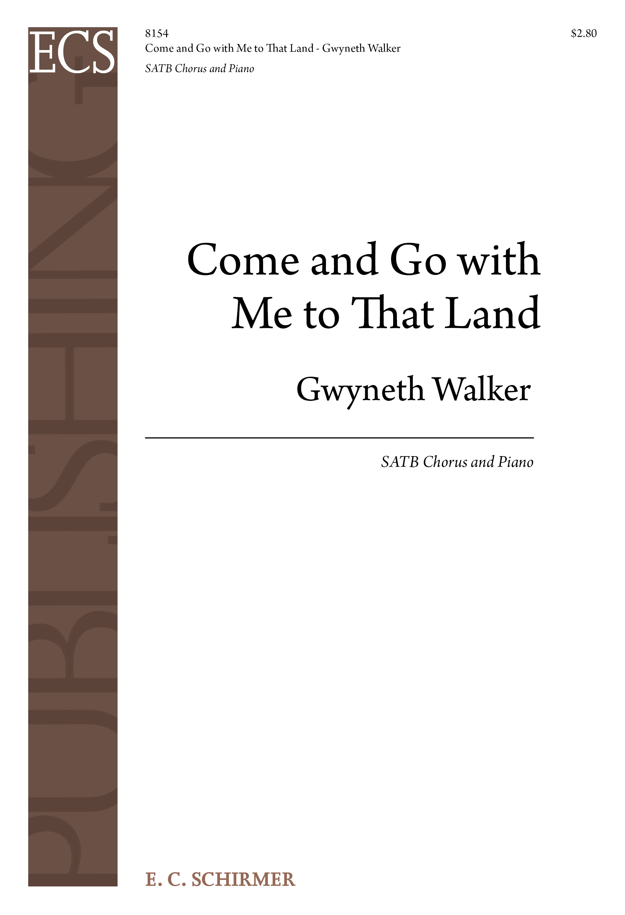 Gospel Songs: Come and Go with Me to That Land : SATB : Gwyneth Walker : Gwyneth Walker : Sheet Music : 8154