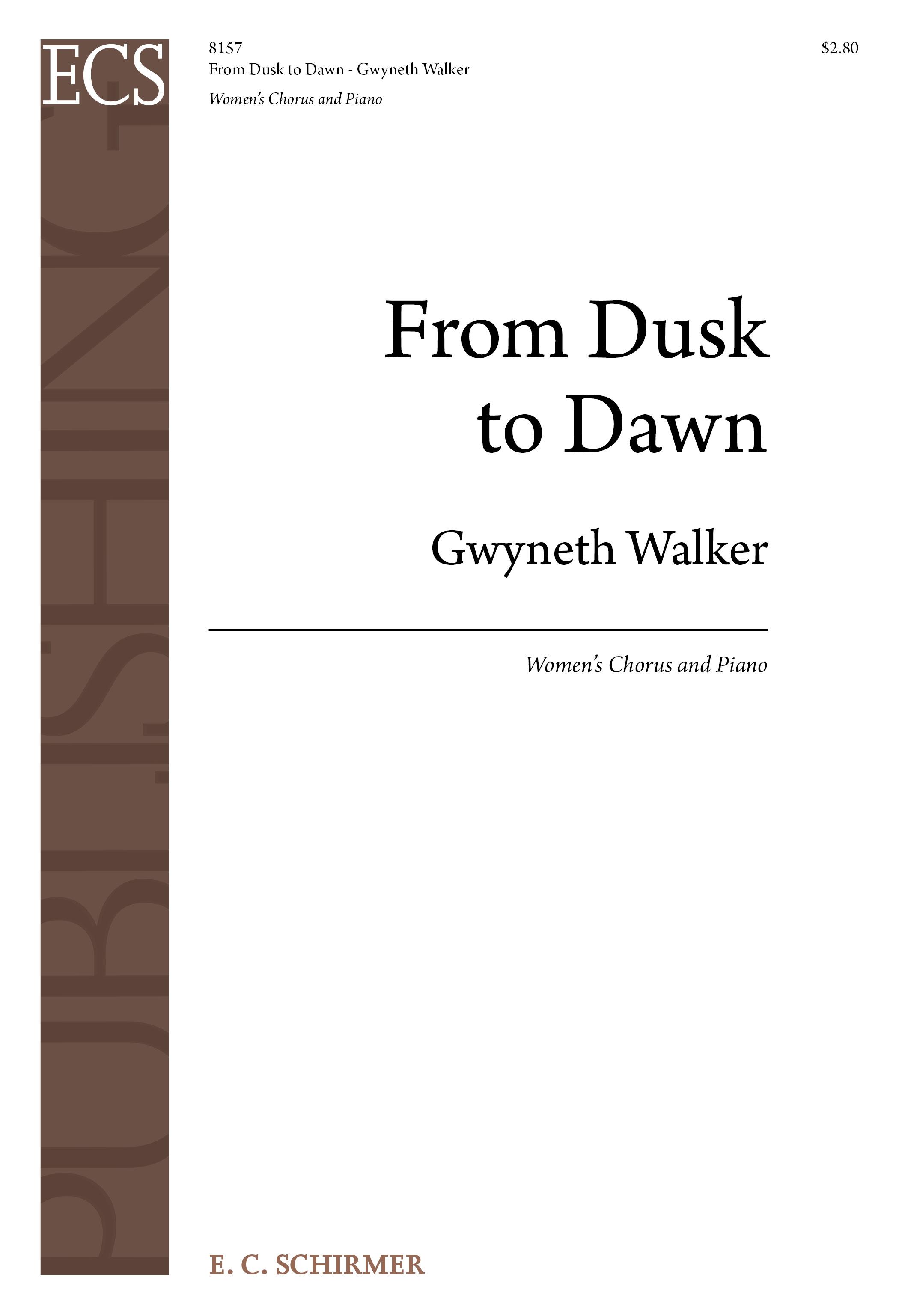 From Dusk to Dawn : SSA : Gwyneth Walker : Gwyneth Walker : Sheet Music : 8157