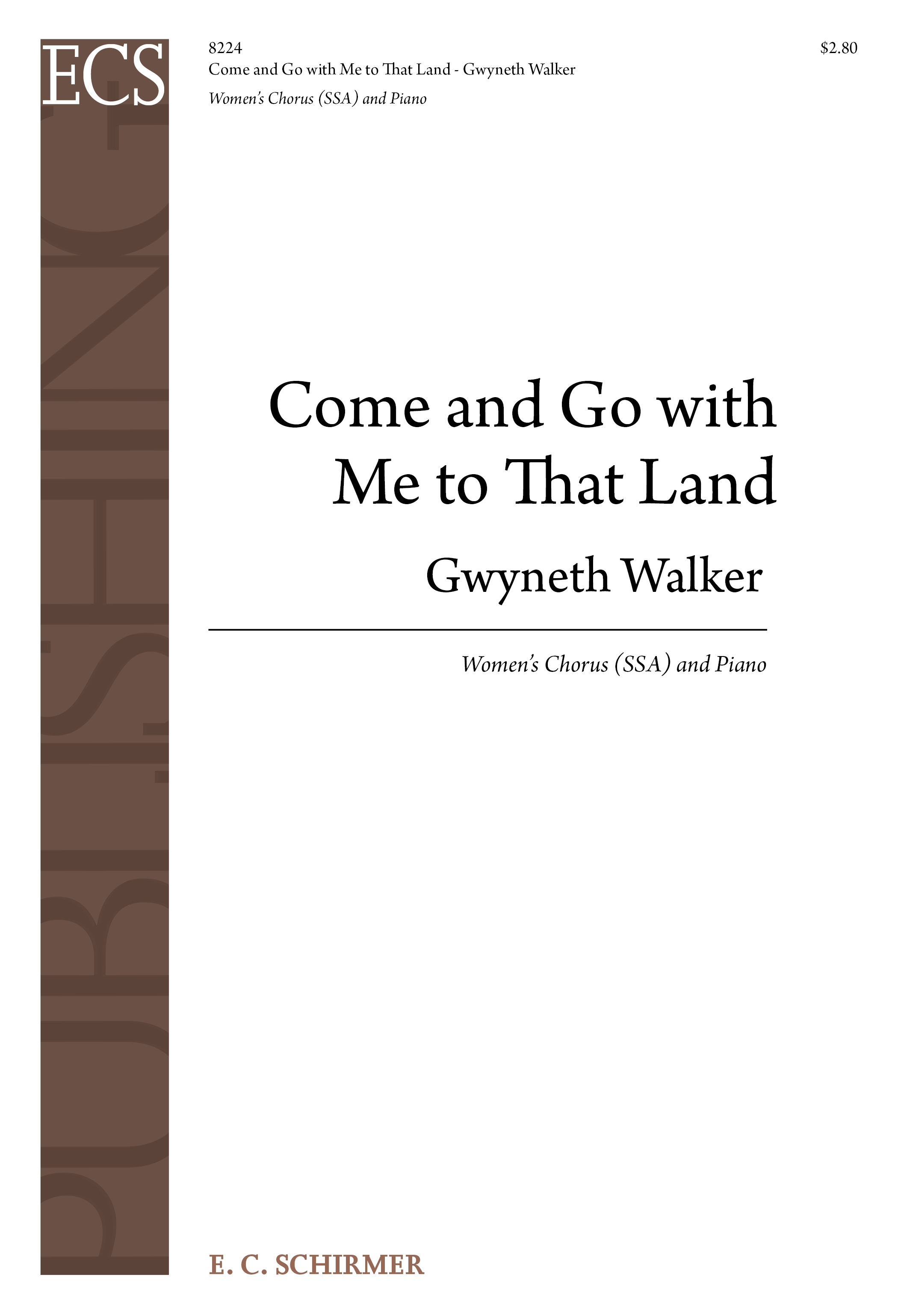 Gospel Songs: Come and Go with Me to That Land : SSA : Gwyneth Walker : Gwyneth Walker : Sheet Music : 8224