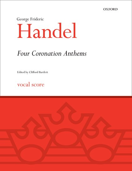 George Frideric Handel : Four Coronation Anthems : SATB : Songbook : 9780193352582 : 9780193352582