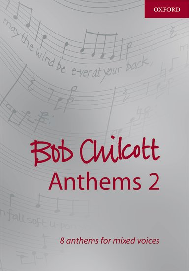 Bob Chilcott : Anthems 2 : SATB : Songbook : 9780193364936 : 9780193364936