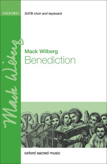 Benediction : SATB : Mack Wilberg : Mack Wilberg : Sheet Music : 9780193372238 : 9780193372238
