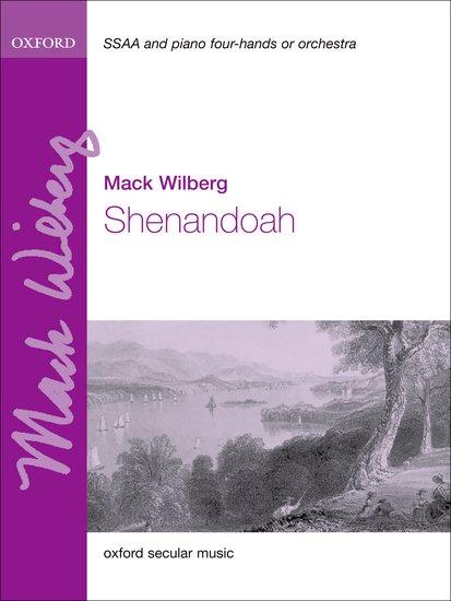 Shenandoah : SSAA : Mack Wilberg : Mack Wilberg : Sheet Music : 9780193372832 : 9780193372832