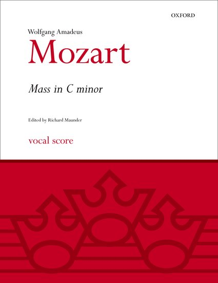Wolfgang Amadeus Mozart : Mass in C minor : SSATB : Songbook : 9780193376144 : 9780193376144