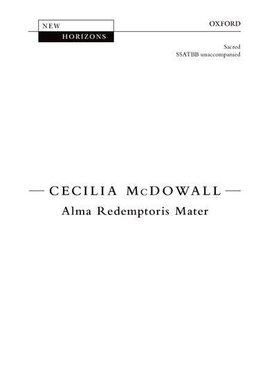 Alma Redemptoris Mater : SSATBB : Cecilia McDowall : Cecilia McDowall : Sheet Music : 9780193378339