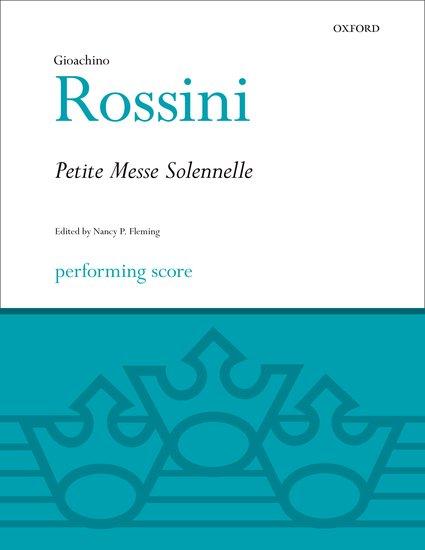 Gioachino Rossini : Petite Messe Solennelle : SATB : Songbook : 9780193380455 : 9780193380455