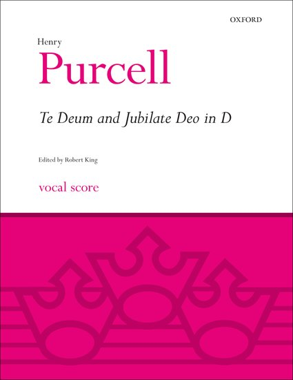 Henry Purcell : Te Deum and Jubilate Deo in D : SSATB : Songbook : 9780193385894