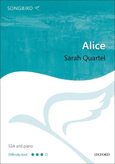 Alice : SSA : Sarah Quartel : Sarah Quartel : Songbook : 9780193392236