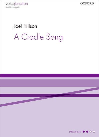 A Cradle Song : SAATBB : NILSON, JOEL : NILSON, JOEL : Sheet Music : 9780193394261